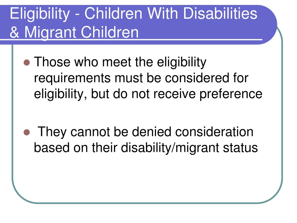 Eligibility - Children With Disabilities & Migrant Children