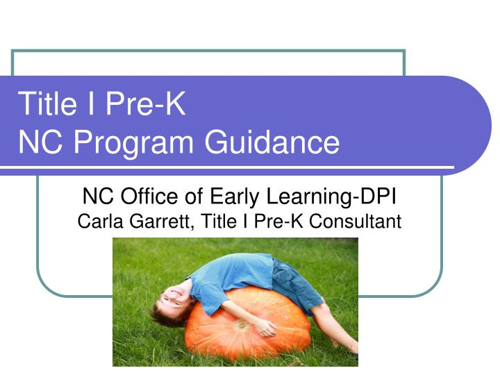 Title i pre k nc program guidance