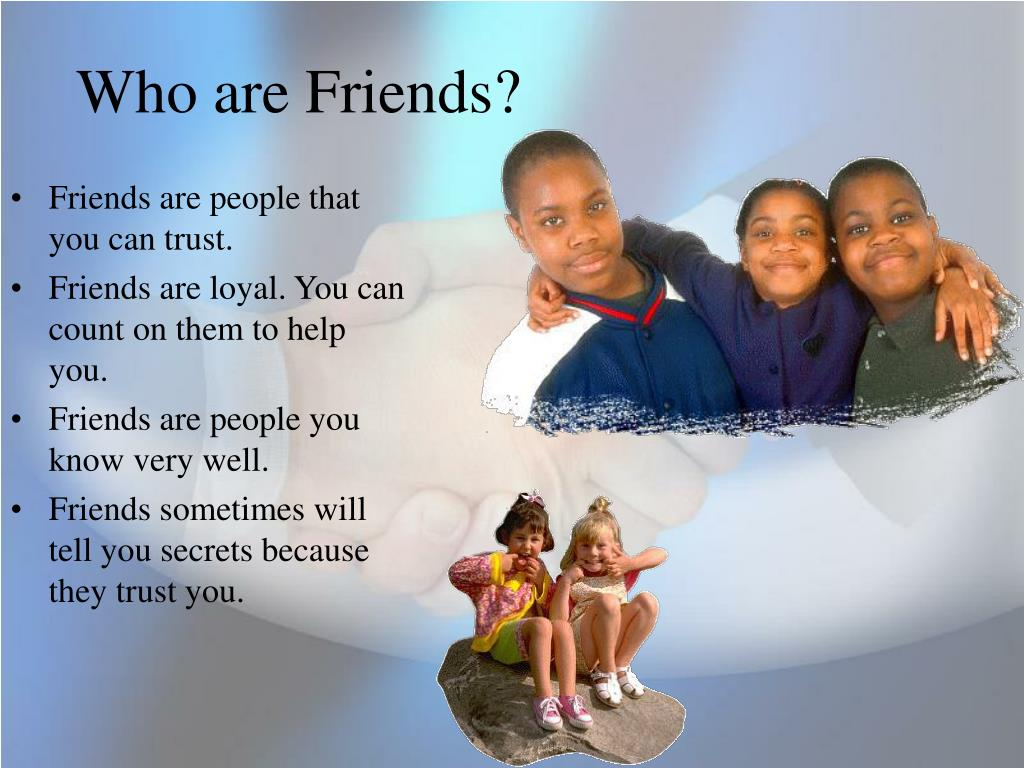 Who are Friends?
