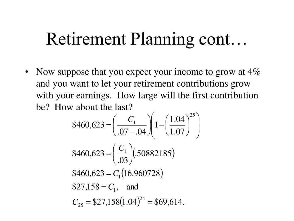 Retirement Planning cont…