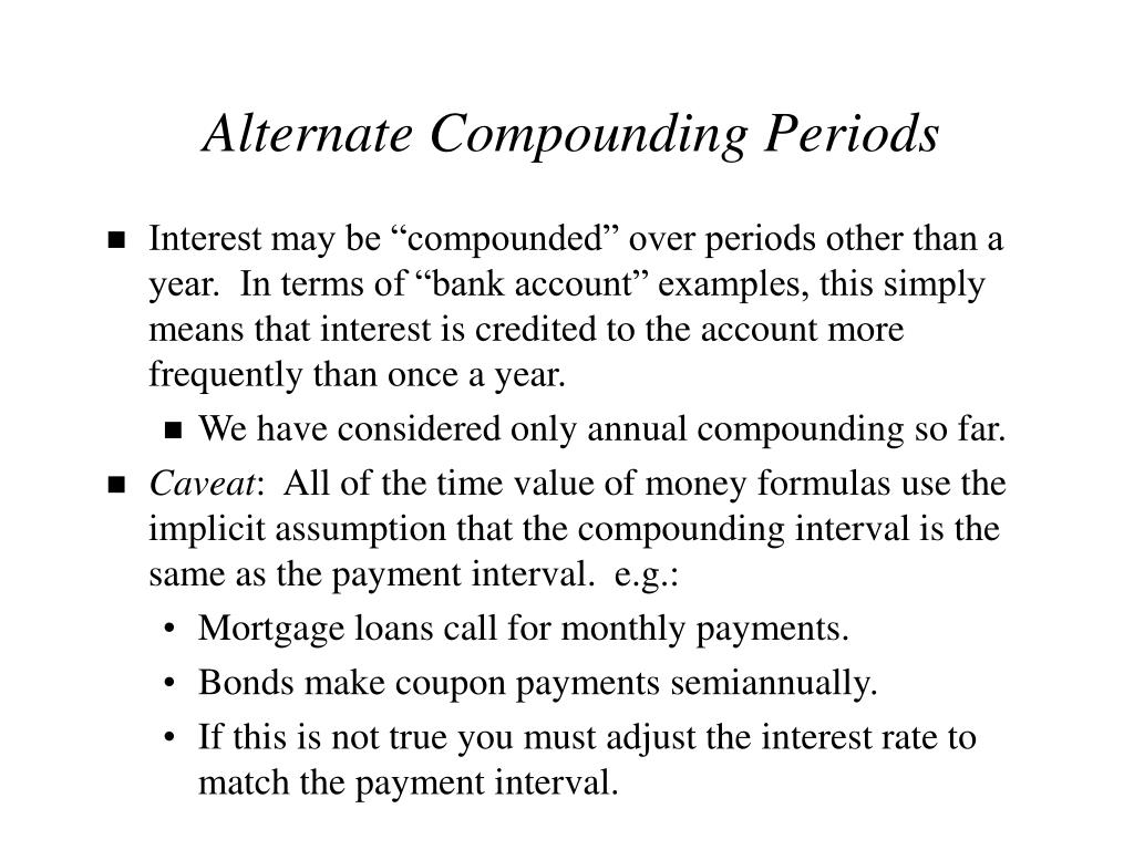 Alternate Compounding Periods