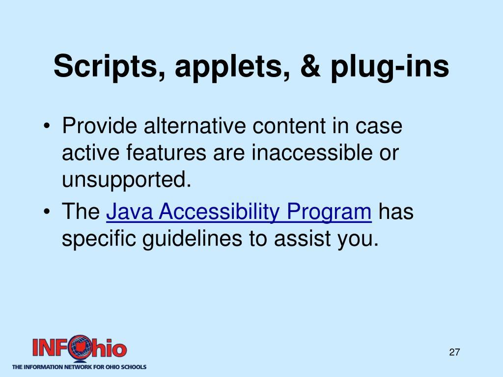 Scripts, applets, & plug-ins