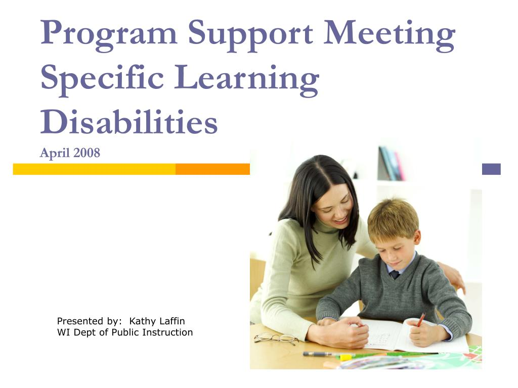 program support meeting specific learning disabilities april 2008 l.