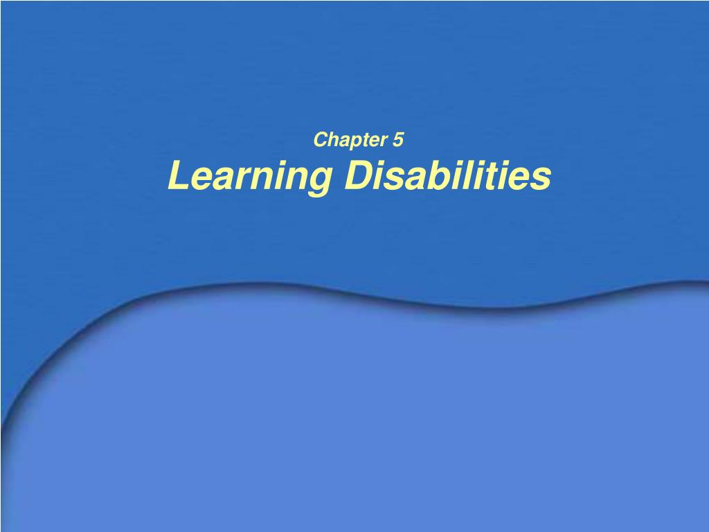 chapter 5 learning disabilities l.