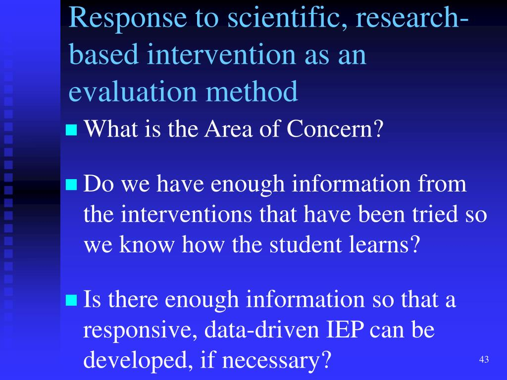 Response to scientific, research-based intervention as an evaluation method