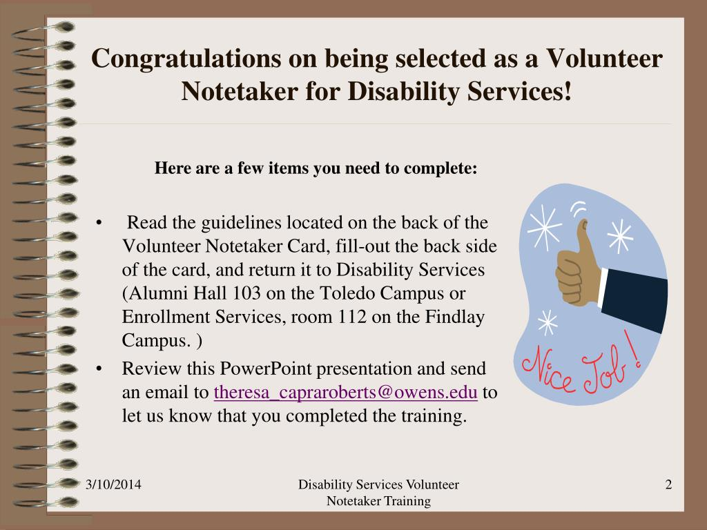 Congratulations on being selected as a Volunteer Notetaker for Disability Services!