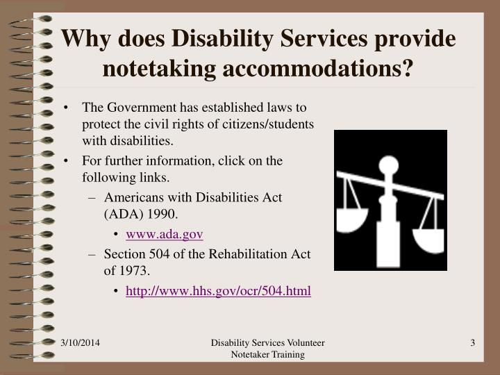 Why does disability services provide notetaking accommodations