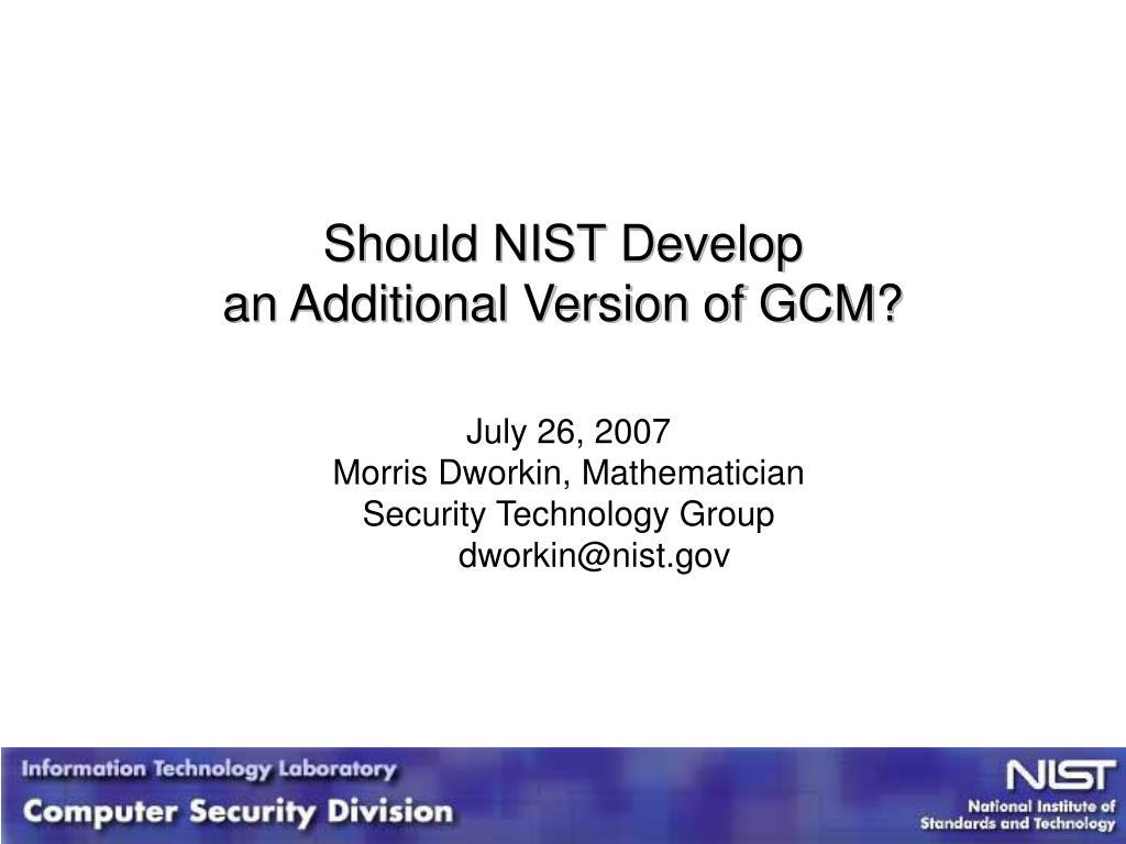 Should NIST Develop