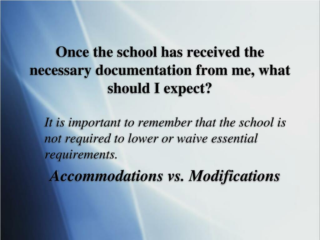 Once the school has received the necessary documentation from me, what should I expect?