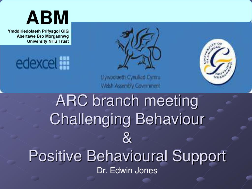 arc branch meeting challenging behaviour positive behavioural support l.