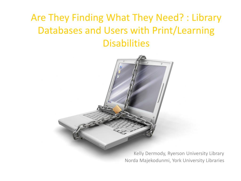 are they finding what they need library databases and users with print learning disabilities l.