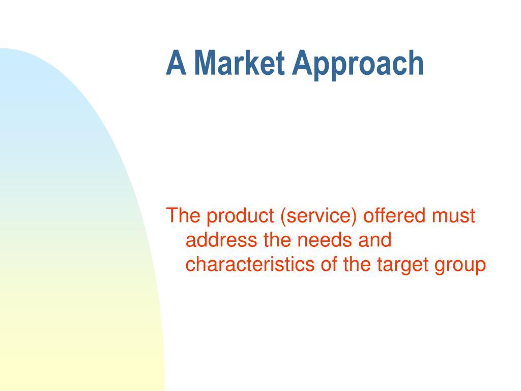 A Market Approach