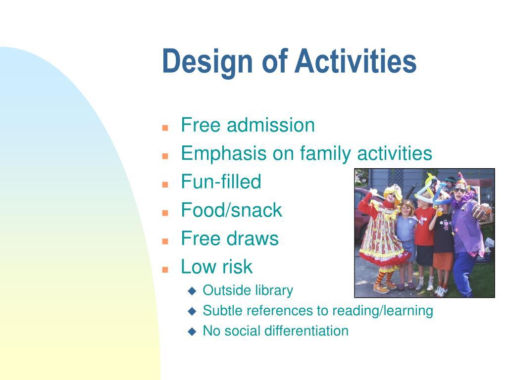 Design of Activities