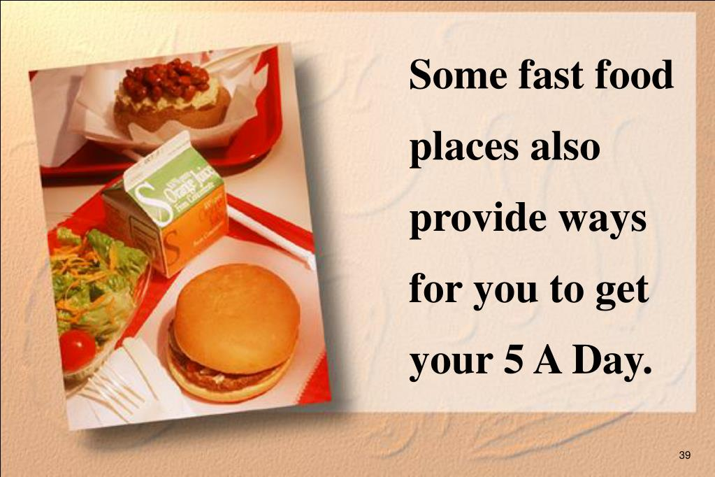 Some fast food