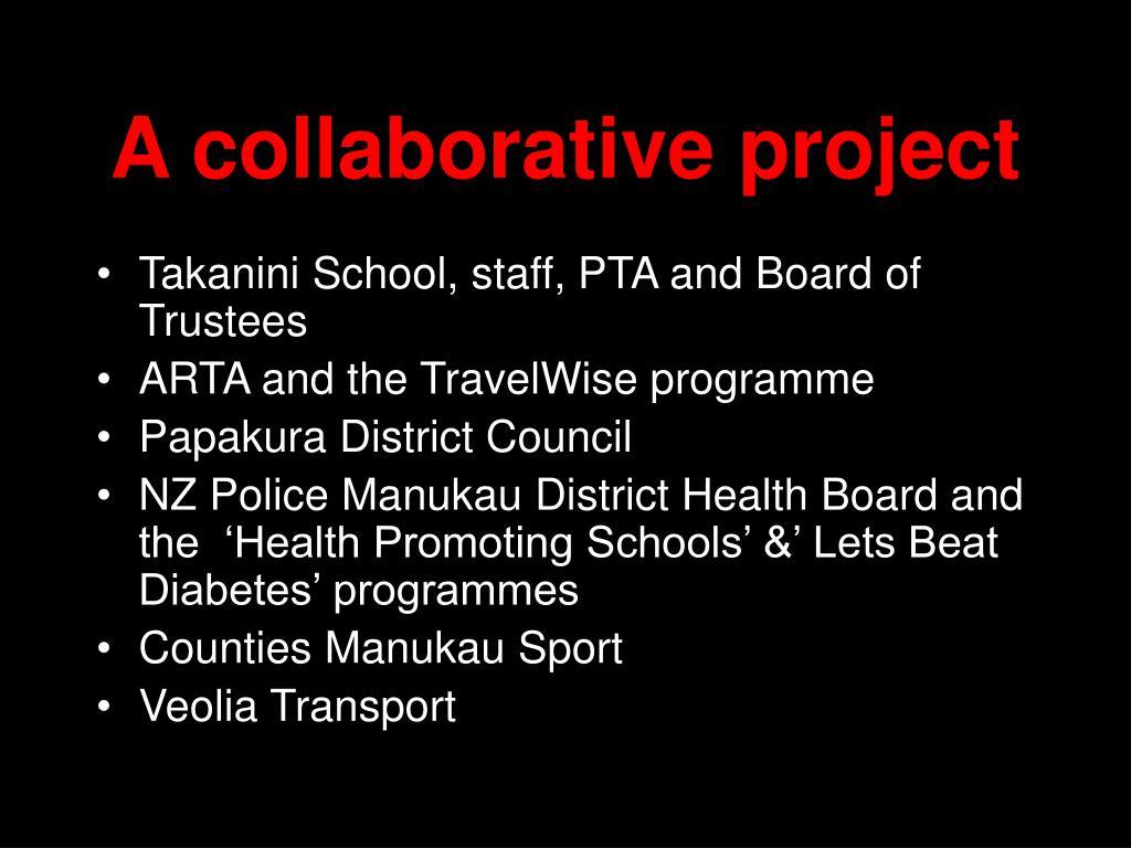 A collaborative project