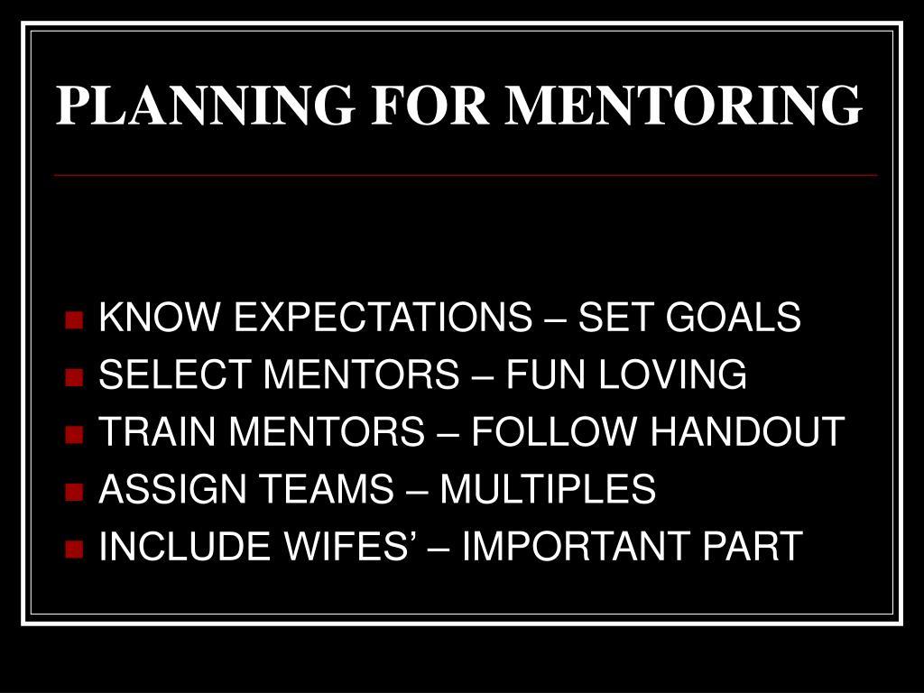 PLANNING FOR MENTORING