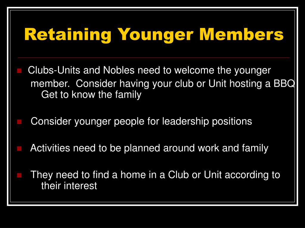 Retaining Younger Members