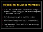retaining younger members25