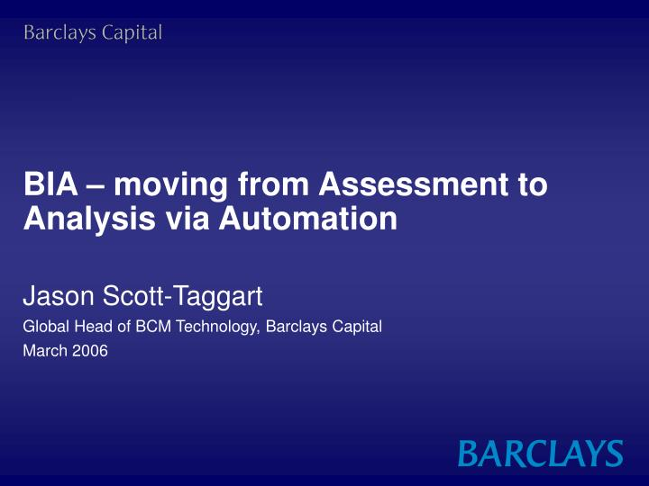 bia moving from assessment to analysis via automation n.