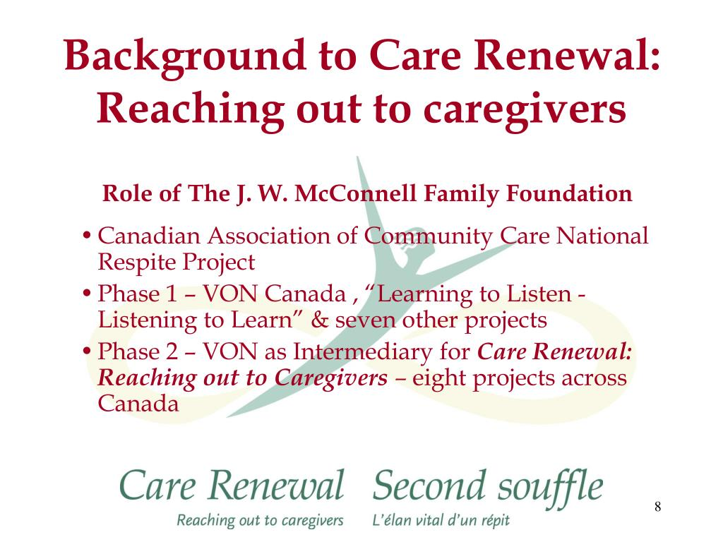Background to Care Renewal: Reaching out to caregivers