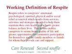 working definition of respite
