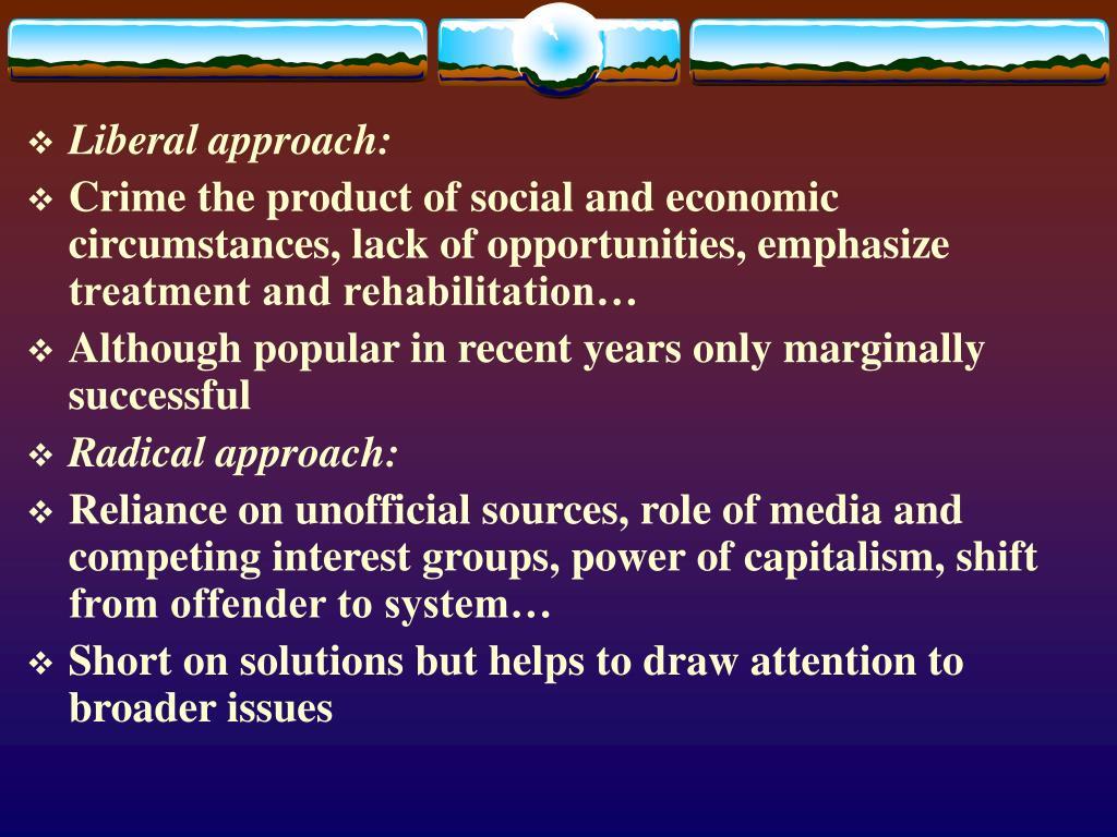 Liberal approach: