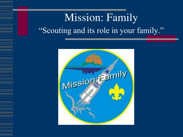 Mission family scouting and its role in your family