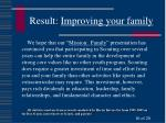result improving your family
