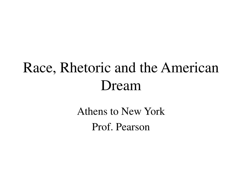 race rhetoric and the american dream l.