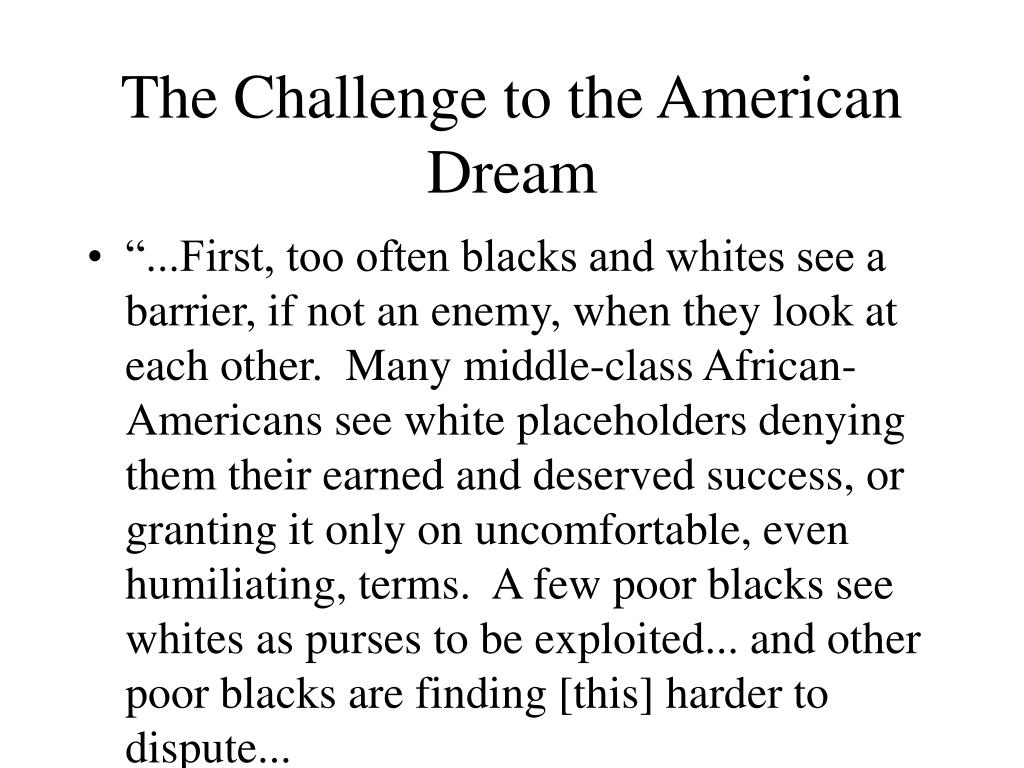 The Challenge to the American Dream
