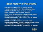 brief history of psychiatry