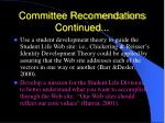 committee recomendations continued