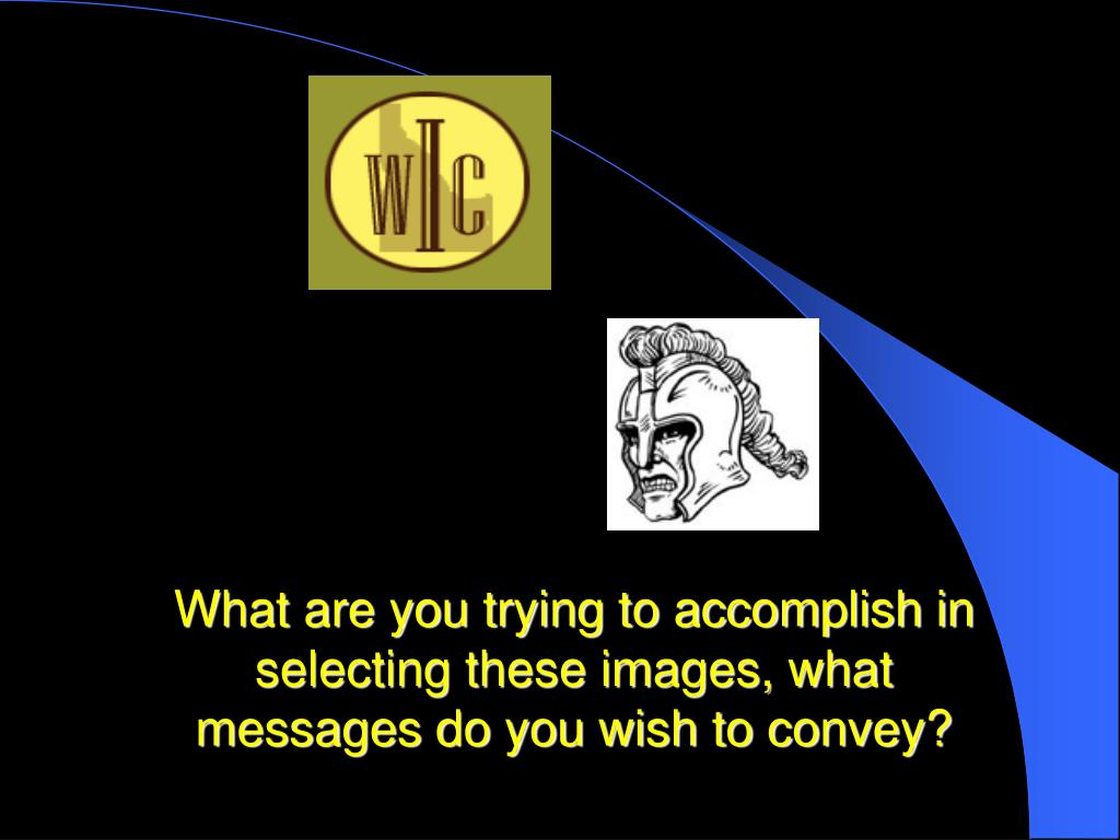 What are you trying to accomplish in selecting these images, what messages do you wish to convey?