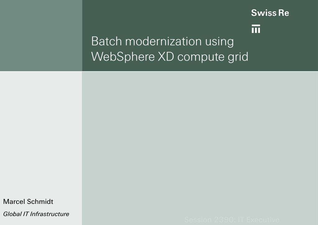 batch modernization using websphere xd compute grid l.