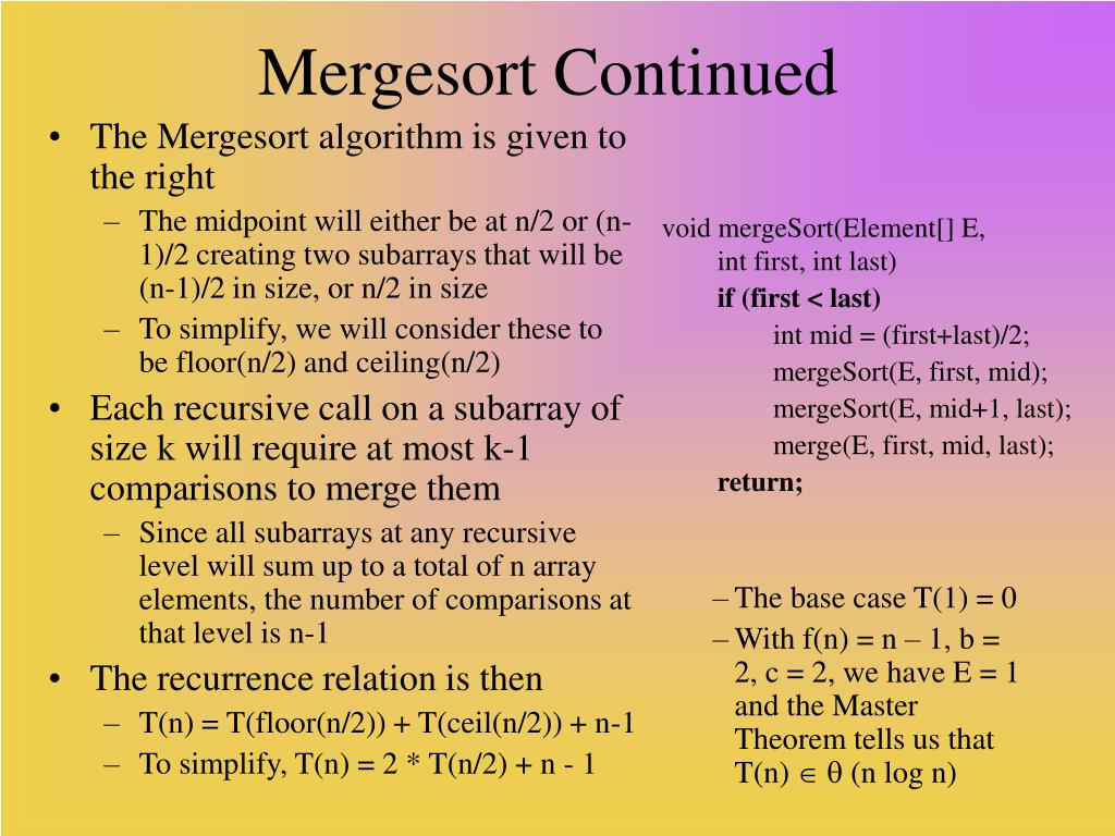 The Mergesort algorithm is given to the right