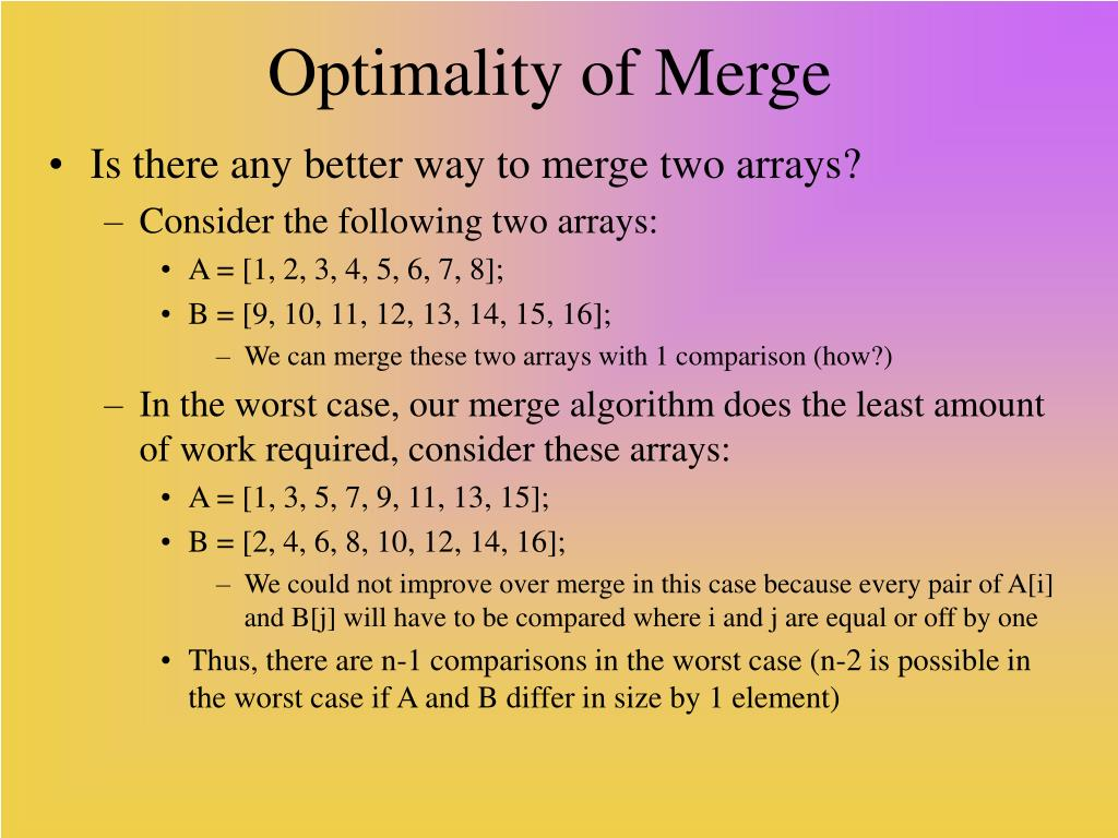 Optimality of Merge