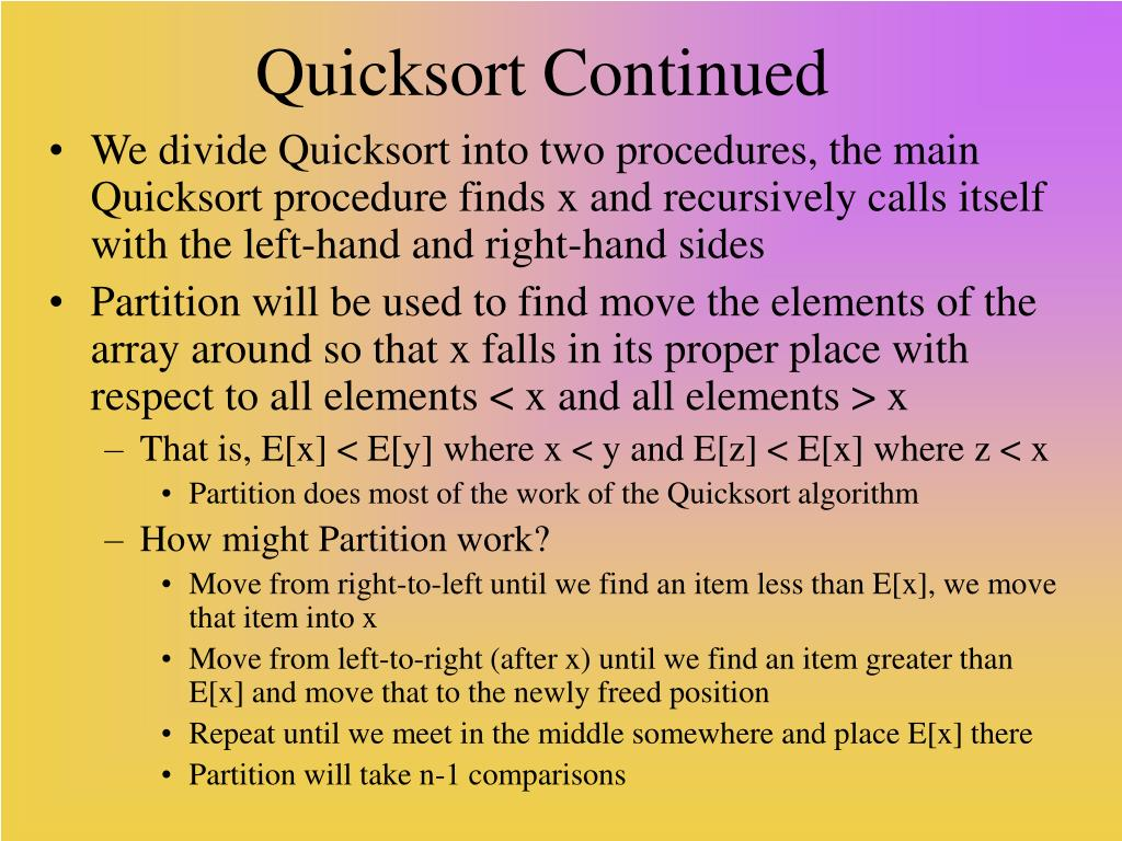 Quicksort Continued