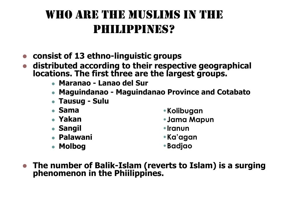WHO ARE THE MUSLIMS IN THE PHILIPPINES?
