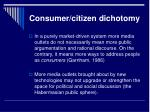 consumer citizen dichotomy11