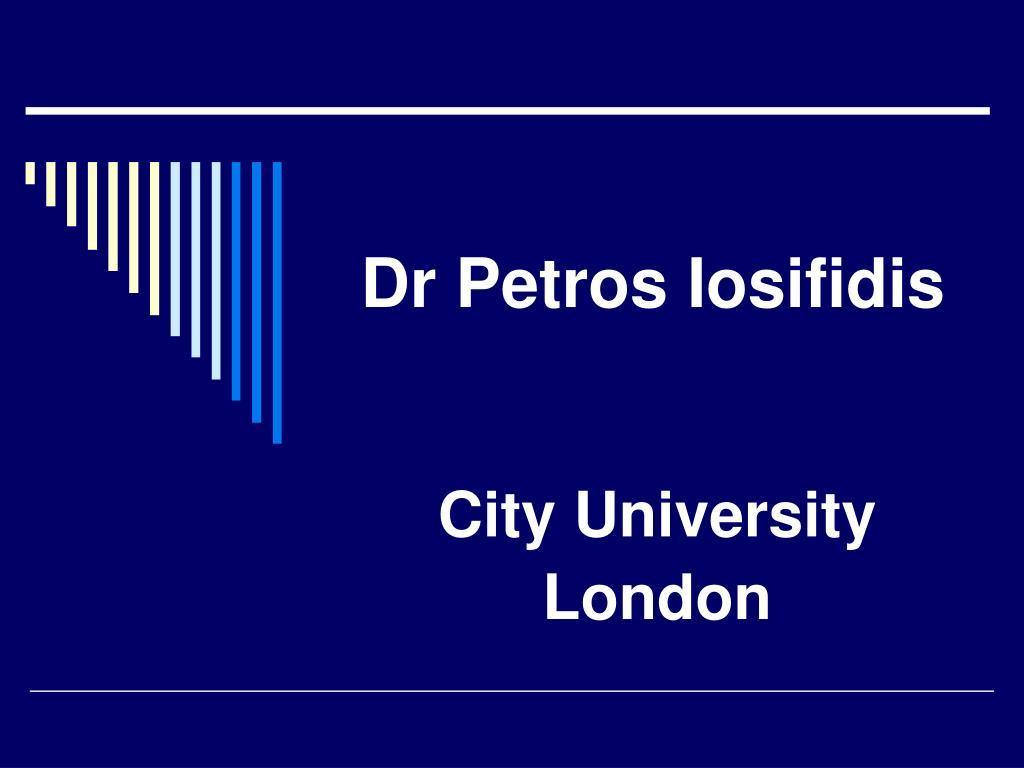 dr petros iosifidis l.
