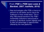 from psb to psm see lowe bardoel 2007 iosifidis 2010