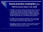 good practice examples see psm governance report coe 2008