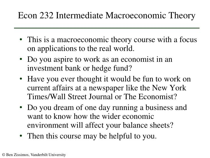 Econ 232 intermediate macroeconomic theory