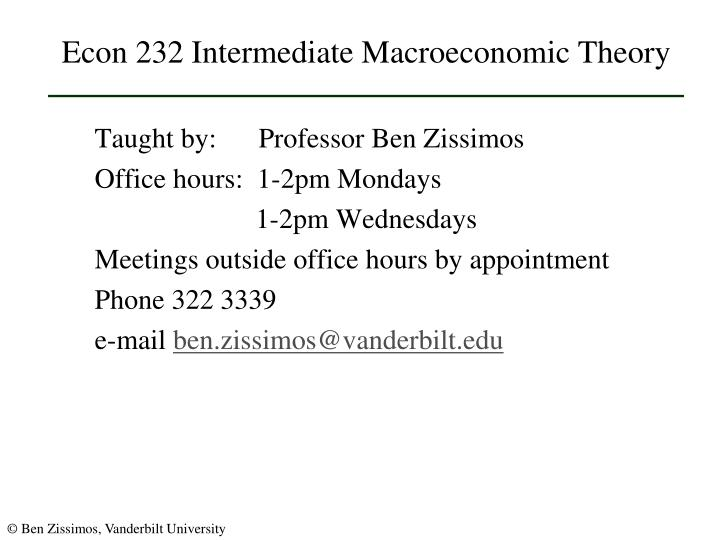 Econ 232 intermediate macroeconomic theory3