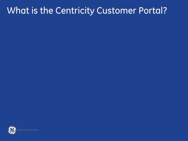 What is the centricity customer portal