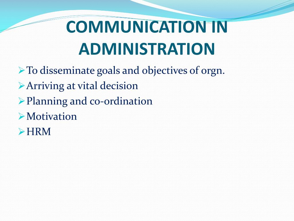 COMMUNICATION IN ADMINISTRATION