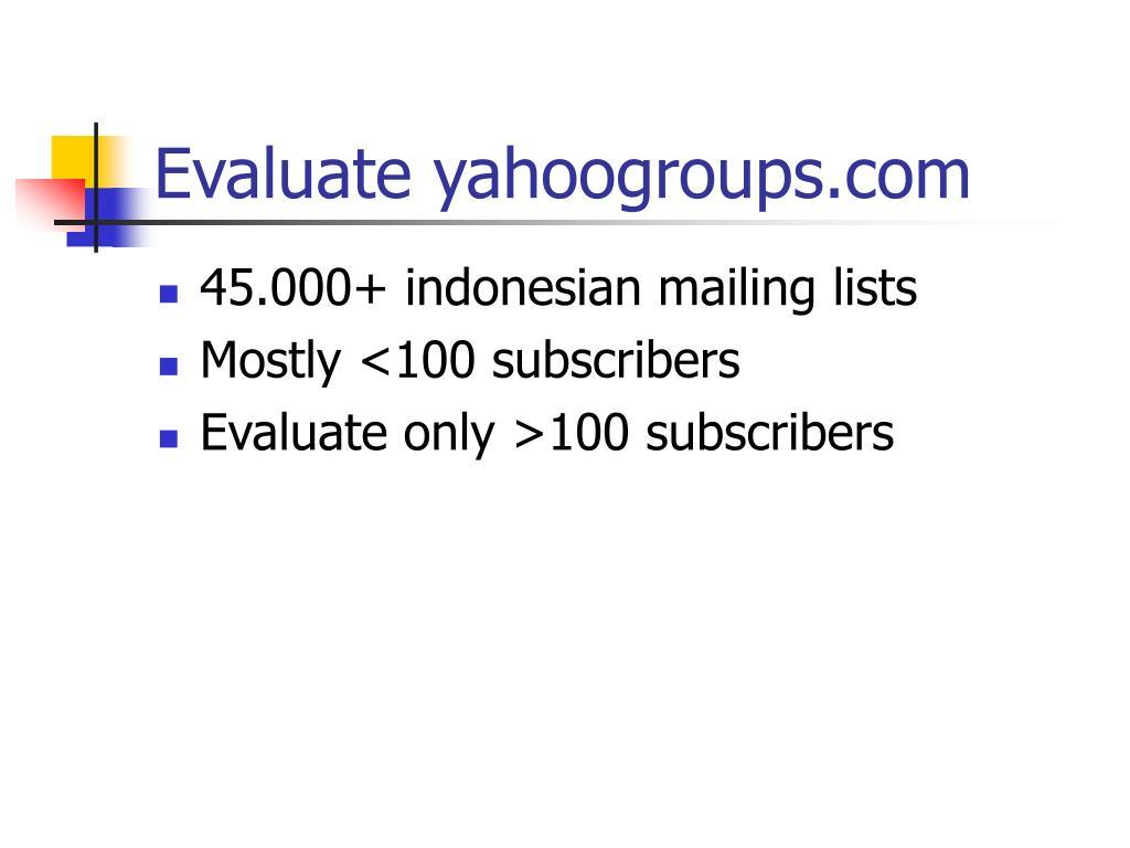 Evaluate yahoogroups.com
