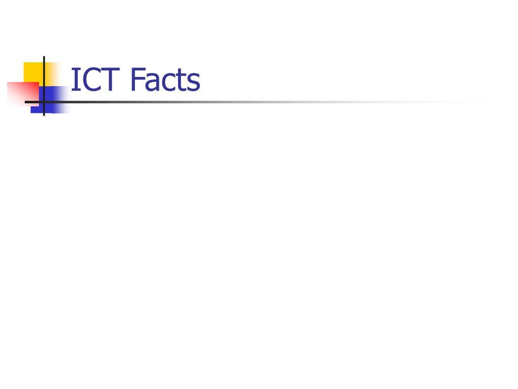 ICT Facts
