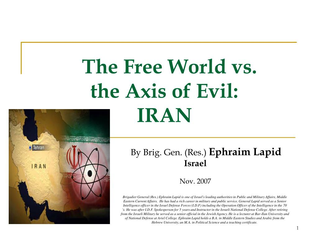 the free world vs the axis of evil iran l.