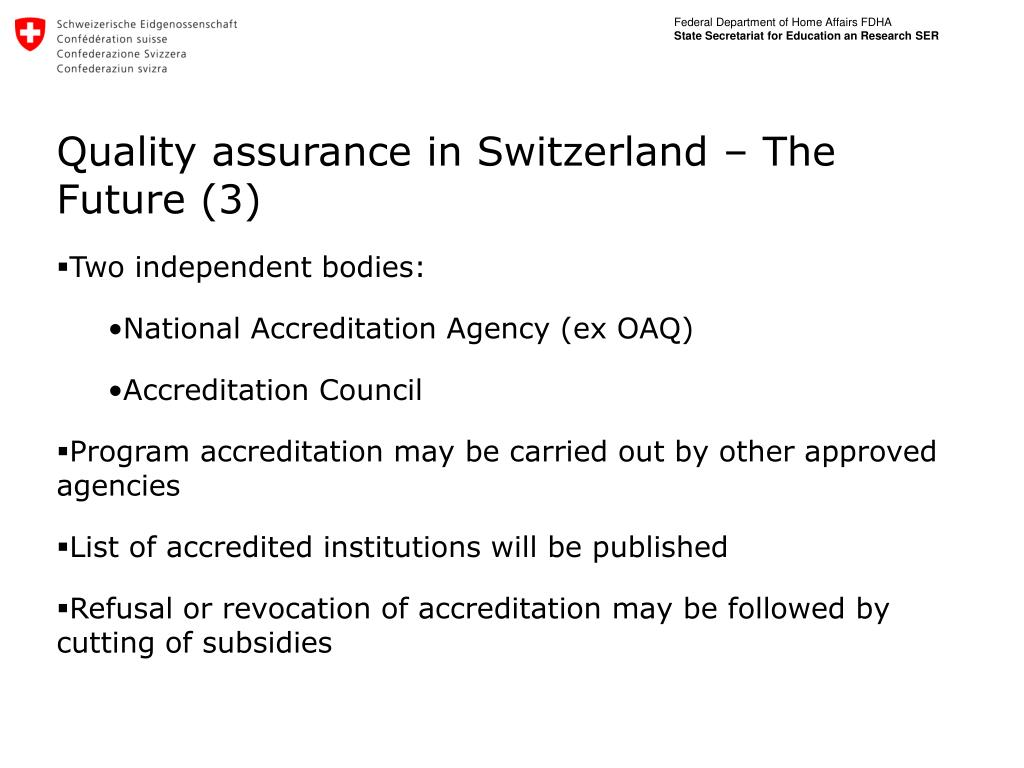Quality assurance in Switzerland – The Future (3)